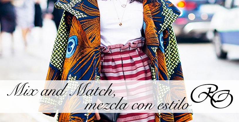 Mix and Match, como mezclar estampados y prendas diferentes.