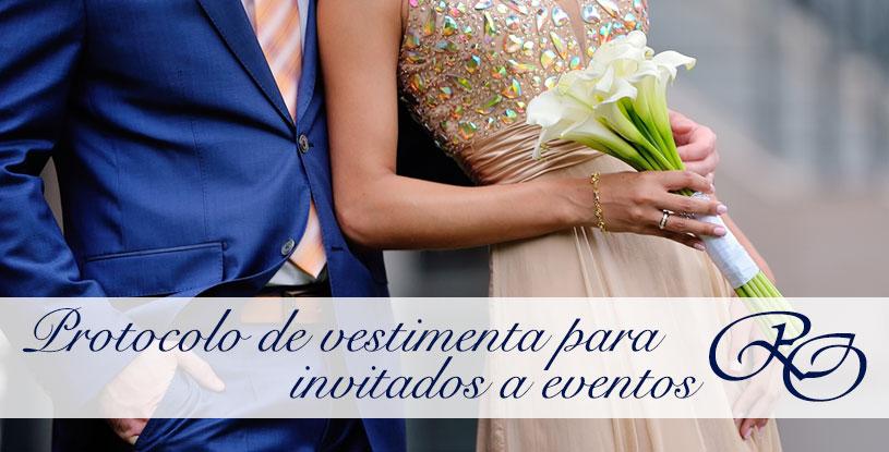 ¿Sabes cuál es el protocolo de invitadas para bodas, bautizos y comuniones.