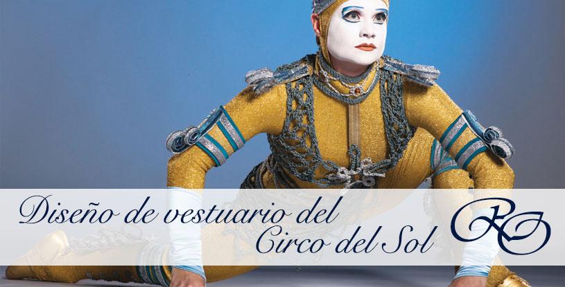 Recorrido por el trabajo de Dominique Lemieux, y el diseño de vestuario del Circo del Sol.
